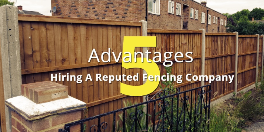What Are The Advantages Of Seeking Professional Fencing Services?