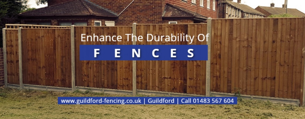 Follow A Few Tips And Make Your Fence In Farnham Last Longer