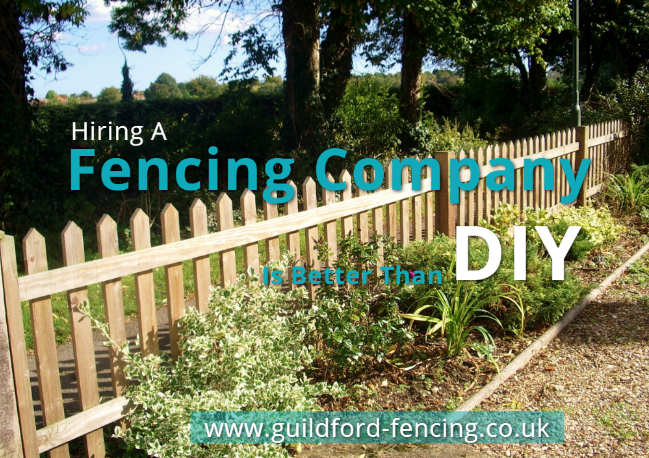 Know Why Hiring A Fencing Company Is Better Than Trying A DIY