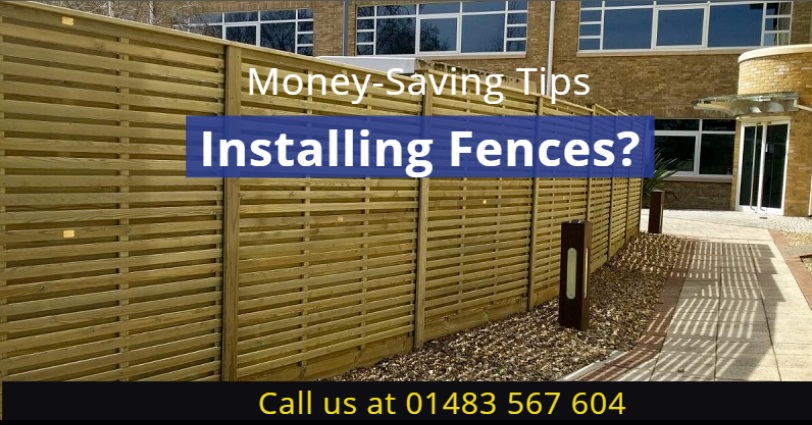 Want To Save Money While Fencing In Horley? 4 Easy Tips To Follow