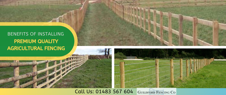 Why Choose Premium Quality Agricultural Fencing For Your Farm?