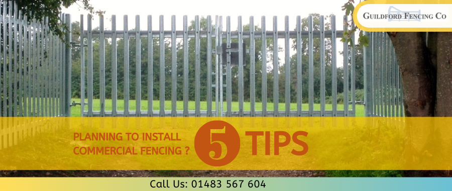 Top 5 Reasons To Install Commercial Fencing